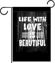 Bandiera del giardino Life With Love Stampa