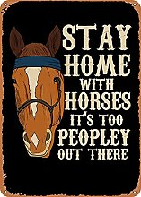 Bokueay Stay Home with Horses Its Metal Tin Signs