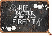 Life is Better Around The Firepit - Targa
