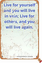 Live For Yourself And You Will Live In Vain 20,5 x