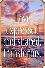 Love Expressed And Shared Transforms Tin 20X30 CM