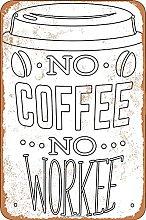 No Coffee No Workee Retro Look 20X30 CM Ferro