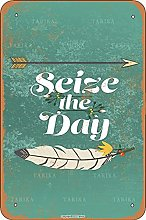 Seize The Day Tin Look Vintage 20,5 x 30,5 cm