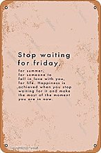 Stop Waiting For Friday Metallo 20,8 x 30,7 cm