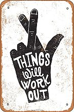 Things Will Work Out Tin Look Vintage 20 x 30 cm